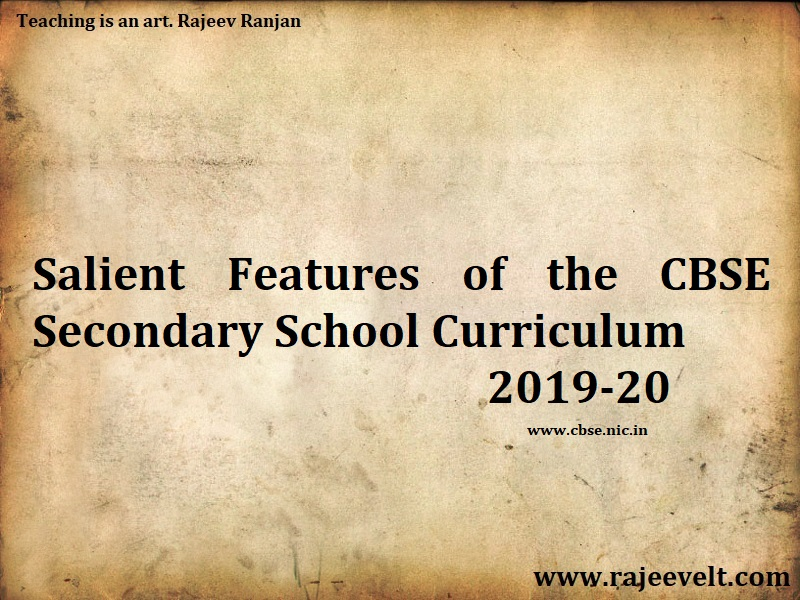 Salient Features of the CBSE Secondary School Curriculum