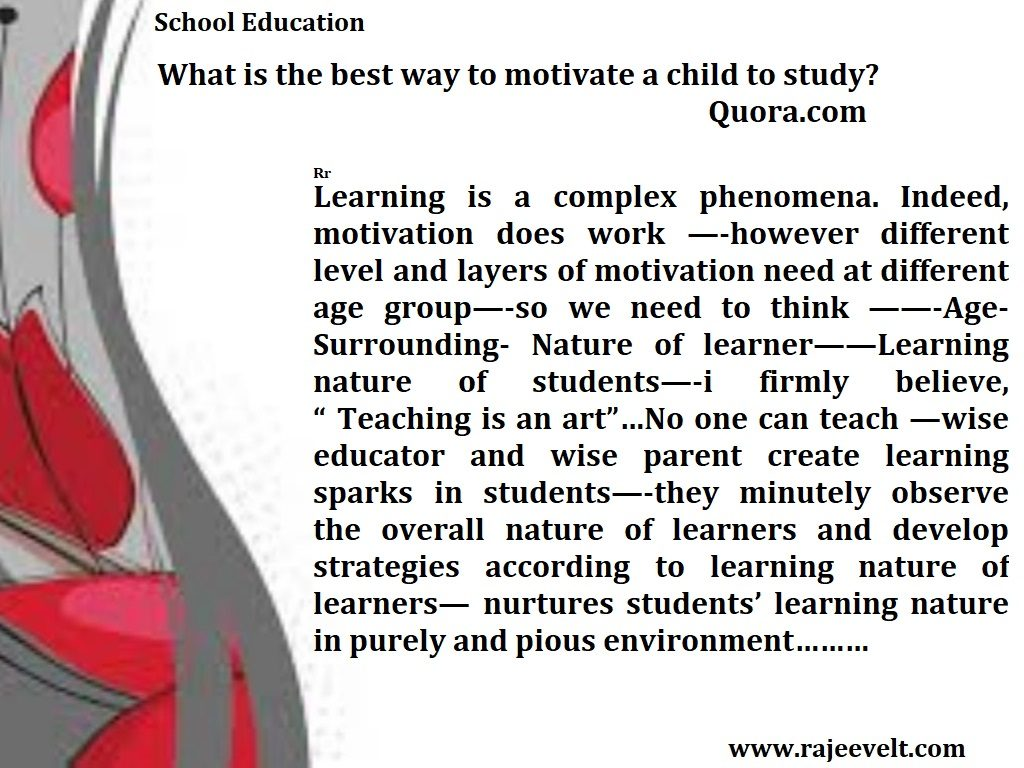 Parenting Tips - Best ways to Motivate a Child to Study-Make Your Child a Good