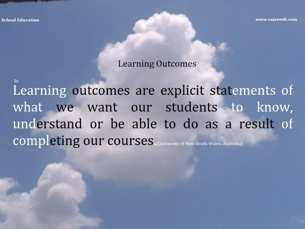 Learning outcomes are explicit statements of what we want our students to know, understand or be able to do as a result of completing our courses.(University of New South Wales, Australia)