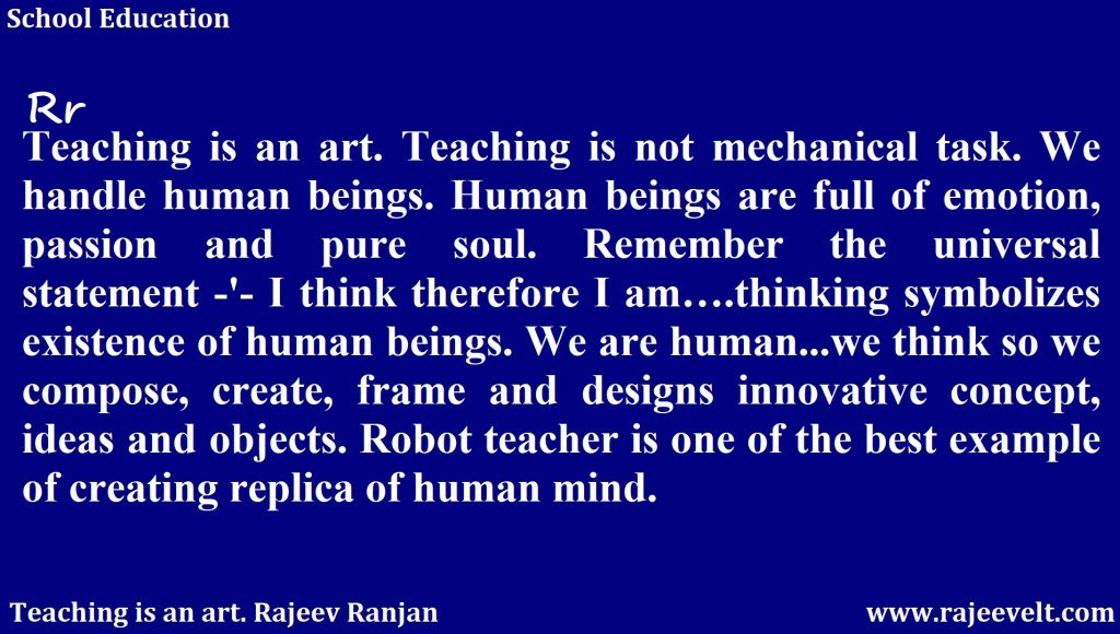 Robot Teacher- Rajeev Ranjan -Teaching