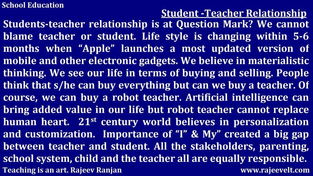 student teacher relationship-teacher student relationship- School Education