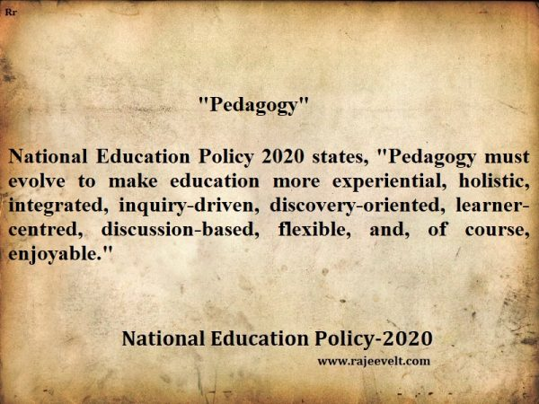 Pedagogy-National-education-policy-rajeevelt